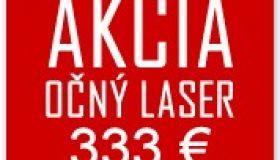 AKCIA - očný excimer laser iba 333,- €