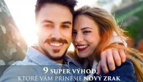 9 super výhod, ktoré vám v živote dá nový zrak